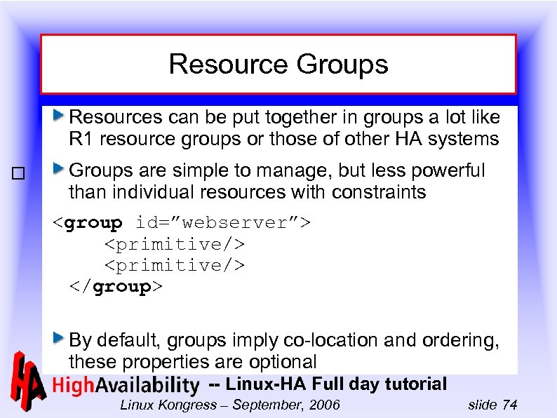 Resource Groups Resources can be put together in groups a lot like R 1
