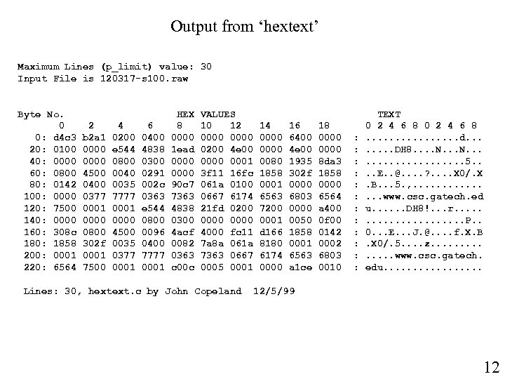 Output from 'hextext' Maximum Lines (p_limit) value: 30 Input File is 120317 -s 100.