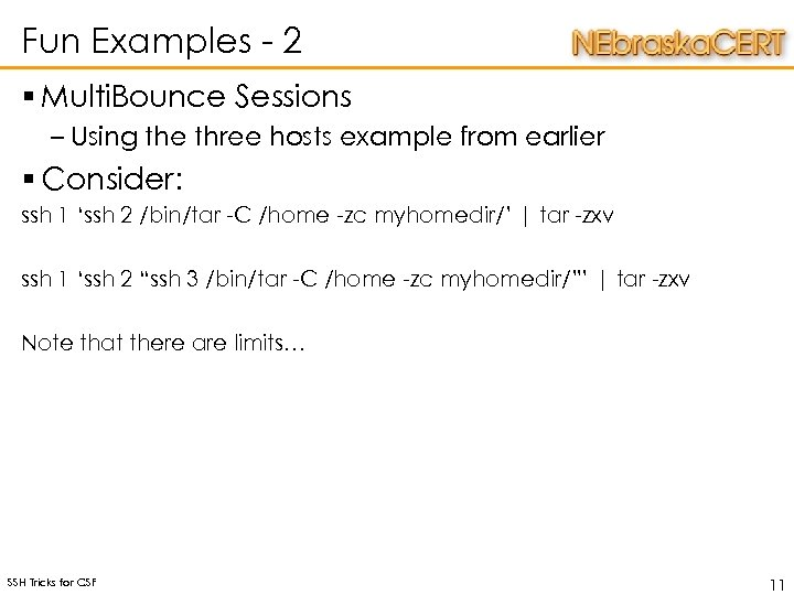 Fun Examples - 2 § Multi. Bounce Sessions – Using the three hosts example