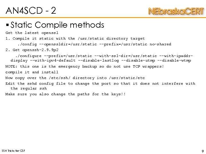 AN 4 SCD - 2 § Static Compile methods Get the latest openssl 1.