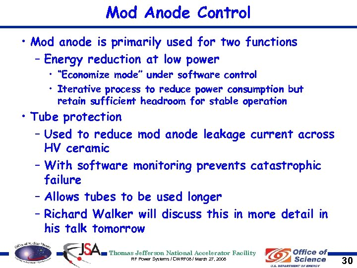 Mod Anode Control • Mod anode is primarily used for two functions – Energy