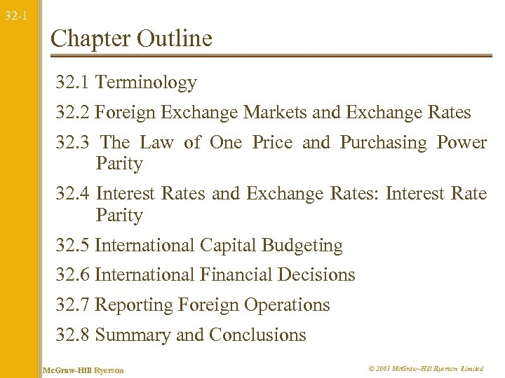 32 -1 Chapter Outline 32. 1 Terminology 32. 2 Foreign Exchange Markets and Exchange