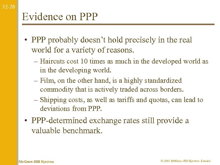 32 -20 Evidence on PPP • PPP probably doesn't hold precisely in the real