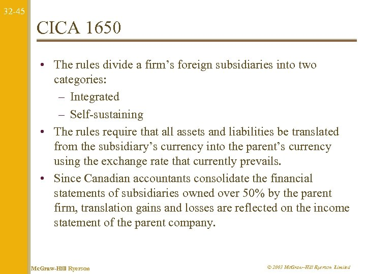 32 -45 CICA 1650 • The rules divide a firm's foreign subsidiaries into two