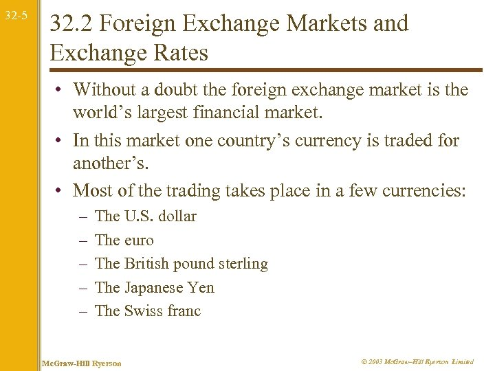32 -5 32. 2 Foreign Exchange Markets and Exchange Rates • Without a doubt