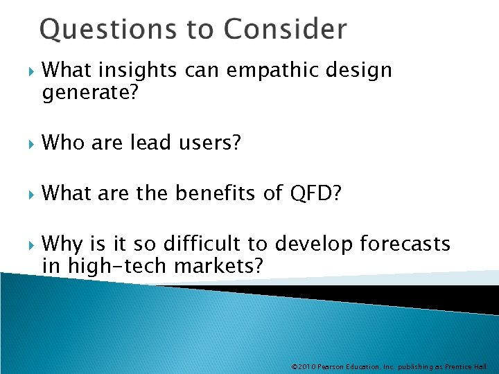What insights can empathic design generate? Who are lead users? What are the