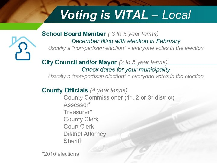 Voting is VITAL – Local School Board Member ( 3 to 5 year terms)