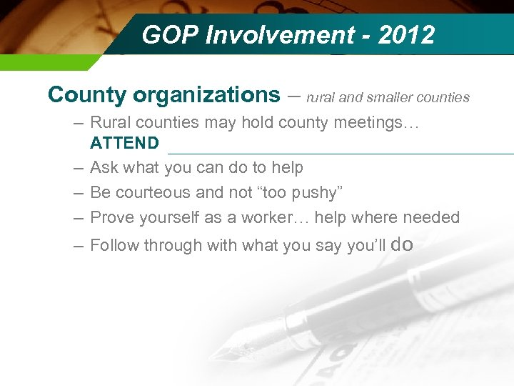 GOP Involvement - 2012 County organizations – rural and smaller counties – Rural counties
