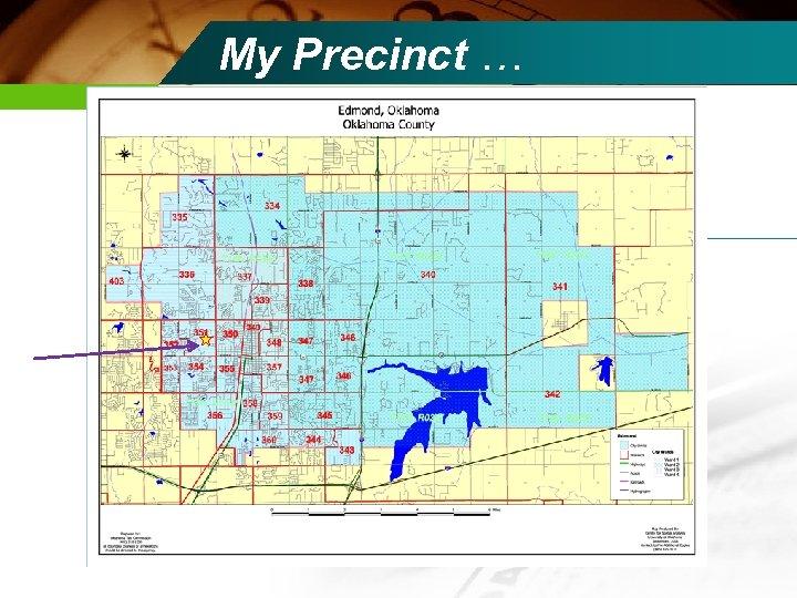 My Precinct …