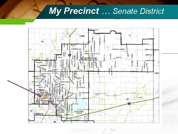 My Precinct … Senate District
