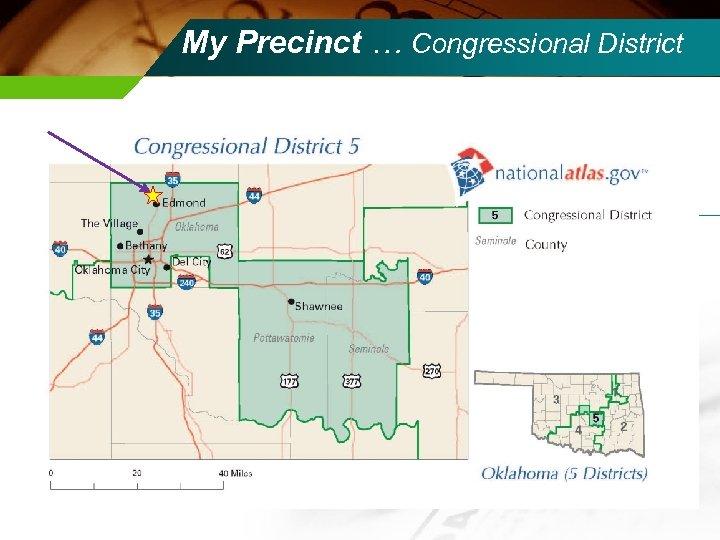 My Precinct … Congressional District