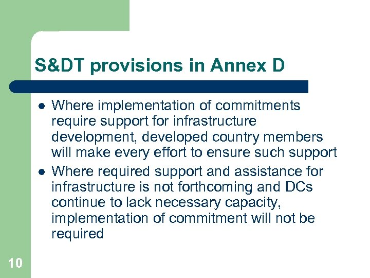 S&DT provisions in Annex D l l 10 Where implementation of commitments require support
