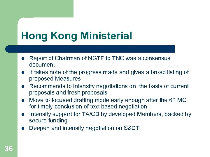 Hong Kong Ministerial l l l 36 Report of Chairman of NGTF to TNC