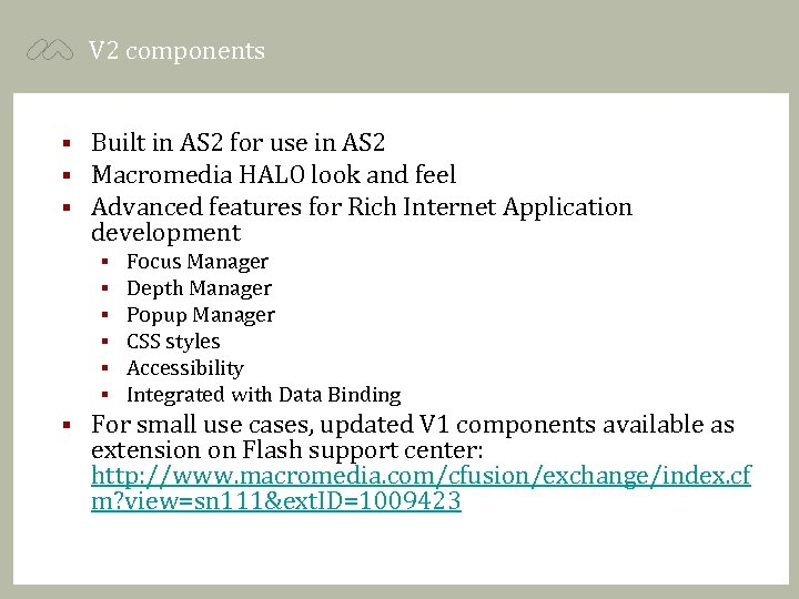 V 2 components § § § Built in AS 2 for use in AS
