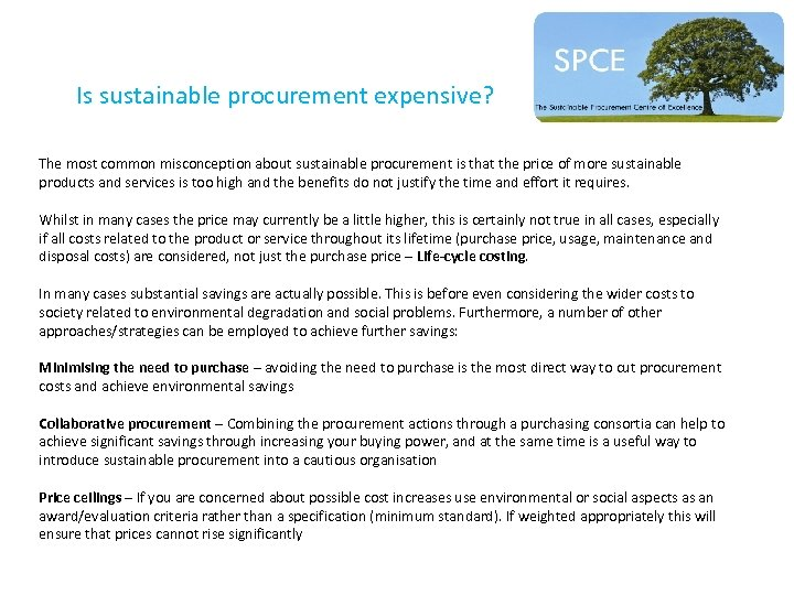Is sustainable procurement expensive? The most common misconception about sustainable procurement is that the