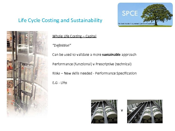 """Life Cycle Costing and Sustainability Whole Life Costing – Capital """"Definition"""" Can be used"""