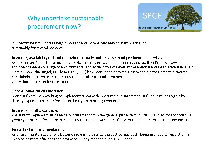 Why undertake sustainable procurement now? It is becoming both increasingly important and increasingly easy