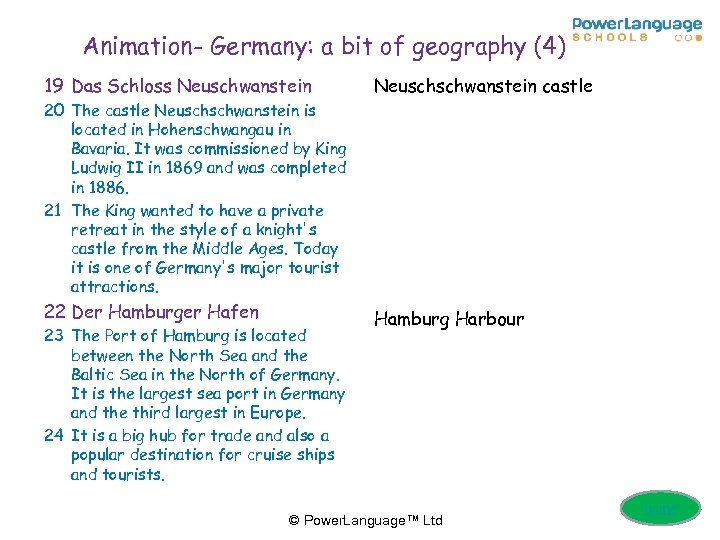 Animation- Germany: a bit of geography (4) 19 Das Schloss Neuschwanstein Neuschschwanstein castle 22