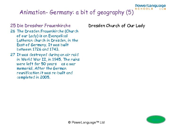 Animation- Germany: a bit of geography (5) 25 Die Dresdner Frauenkirche Dresden Church of