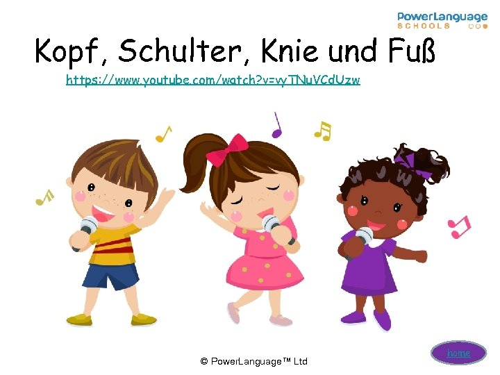 Kopf, Schulter, Knie und Fuß https: //www. youtube. com/watch? v=vy. TNu. VCd. Uzw ©