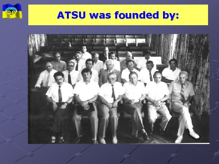 ATSU was founded by: