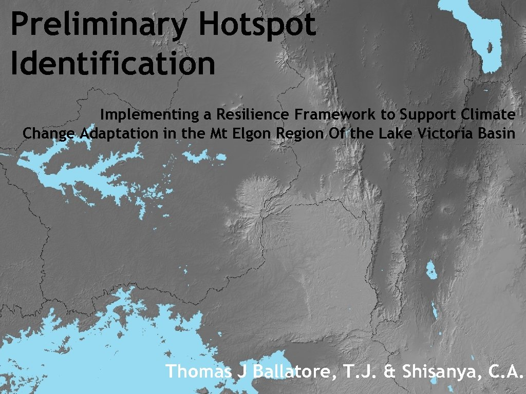 Preliminary Hotspot Identification Implementing a Resilience Framework to Support Climate Change Adaptation in the