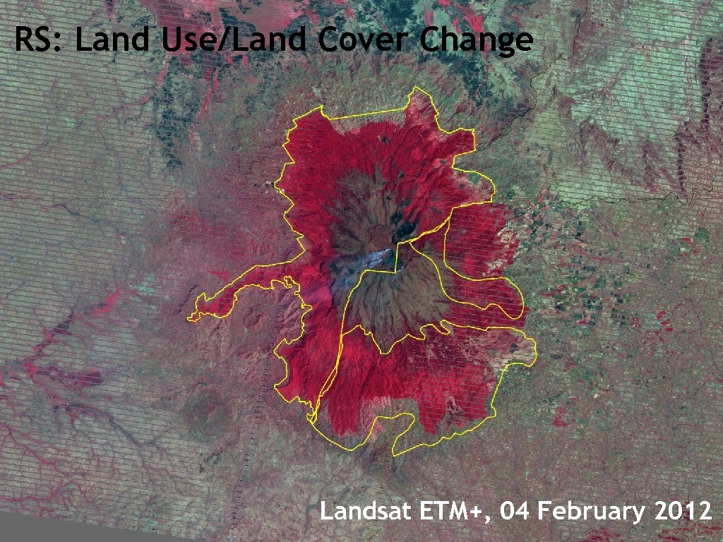 RS: Land Use/Land Cover Change Landsat ETM+, 04 February 2012