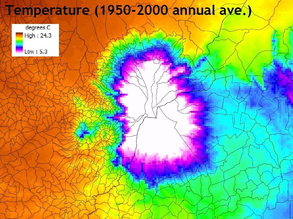 Temperature (1950 -2000 annual ave. )