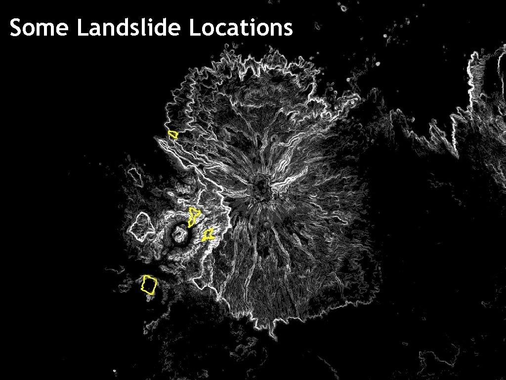 Some Landslide Locations