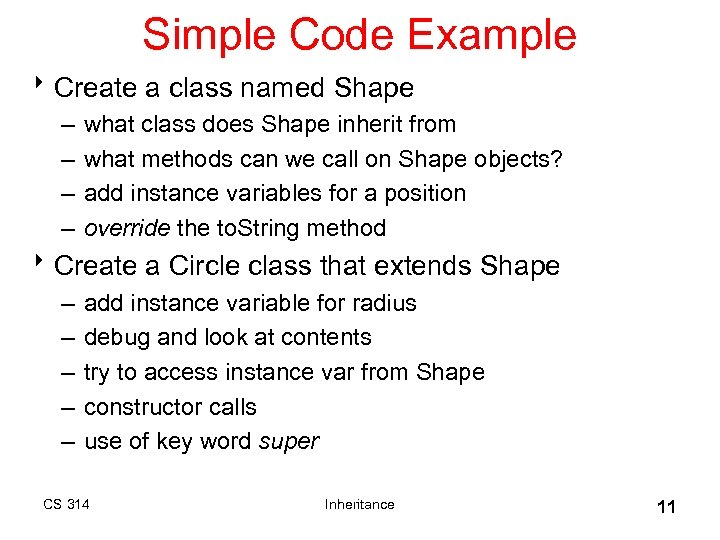Simple Code Example 8 Create a class named Shape – – what class does