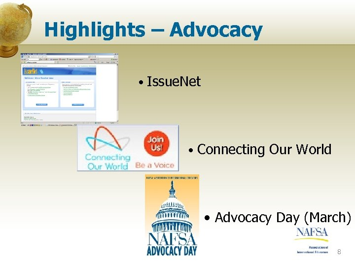 Highlights – Advocacy • Issue. Net • Connecting Our World • Advocacy Day (March)