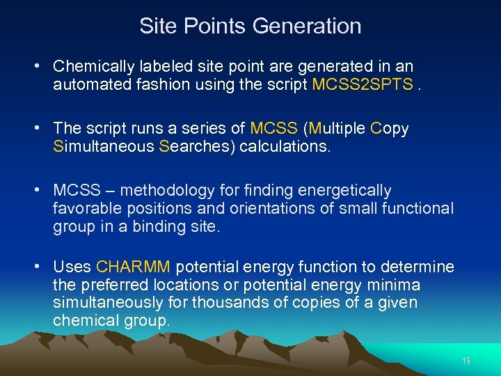 Site Points Generation • Chemically labeled site point are generated in an automated fashion