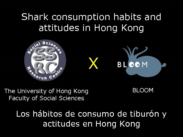 Shark consumption habits and attitudes in Hong Kong X The University of Hong Kong