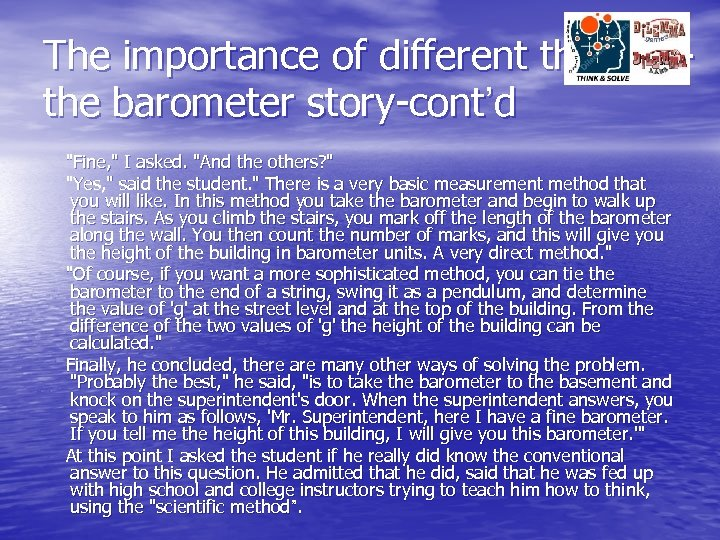 The importance of different thinkingthe barometer story-cont'd
