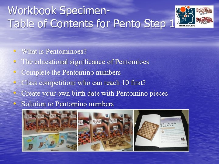 Workbook Specimen. Table of Contents for Pento Step 1 • • • What is