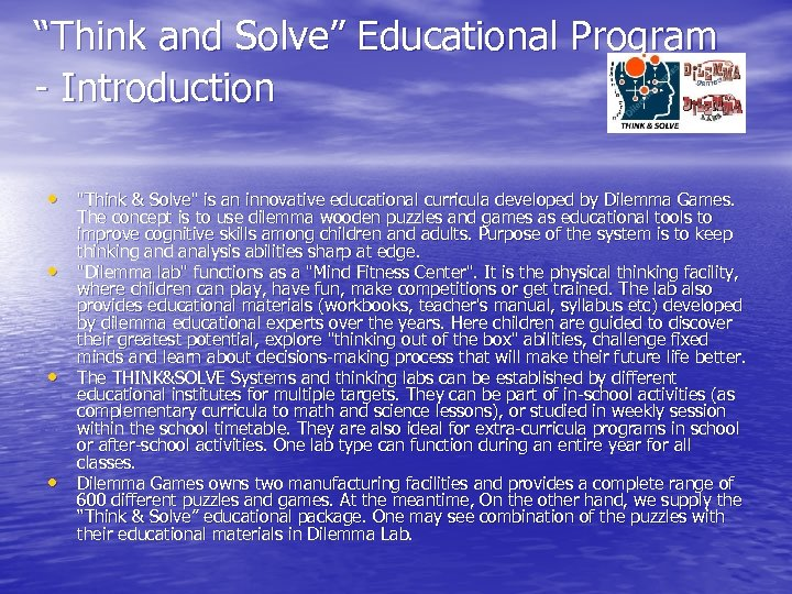 """""""Think and Solve"""" Educational Program - Introduction •"""
