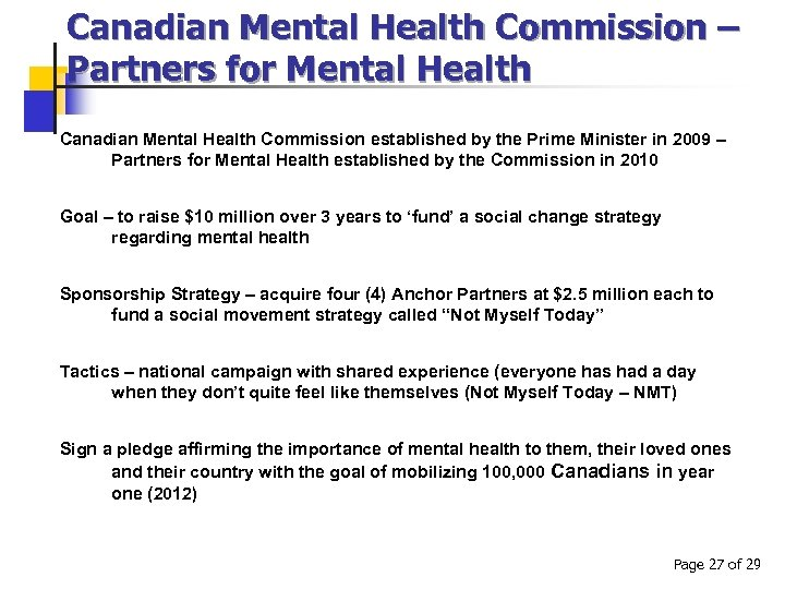 Canadian Mental Health Commission – Partners for Mental Health Canadian Mental Health Commission established