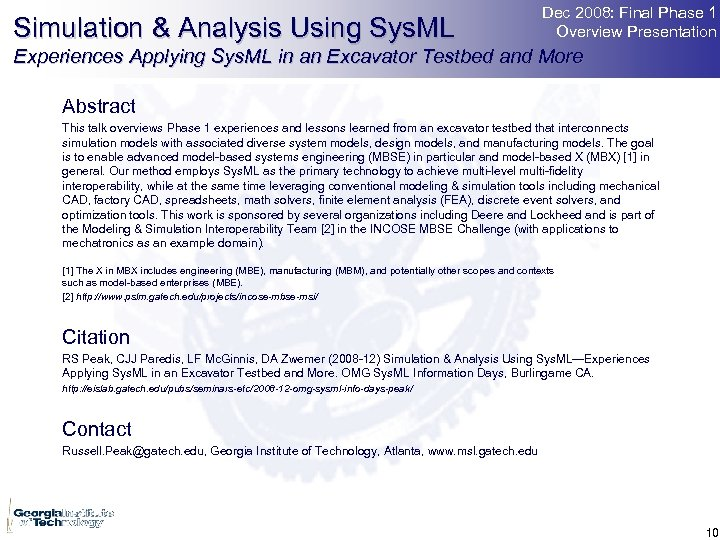 Simulation & Analysis Using Sys. ML Dec 2008: Final Phase 1 Overview Presentation Experiences