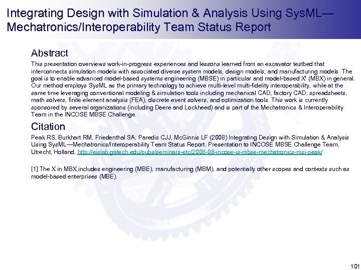 Integrating Design with Simulation & Analysis Using Sys. ML— Mechatronics/Interoperability Team Status Report Abstract