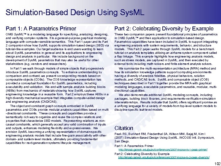 Simulation-Based Design Using Sys. ML Part 1: A Parametrics Primer Part 2: Celebrating Diversity