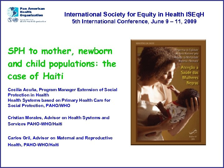 International Society for Equity in Health ISEq. H 5 th International Conference, June 9