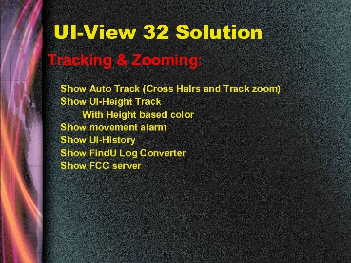 UI-View 32 Solution Tracking & Zooming: Show Auto Track (Cross Hairs and Track zoom)
