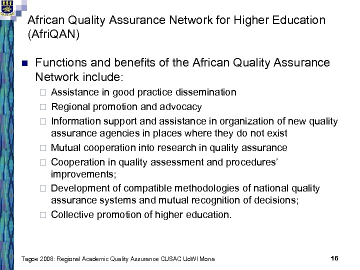 African Quality Assurance Network for Higher Education (Afri. QAN) n Functions and benefits of