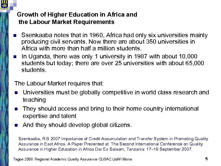 Growth of Higher Education in Africa and the Labour Market Requirements n n Ssenkaaba