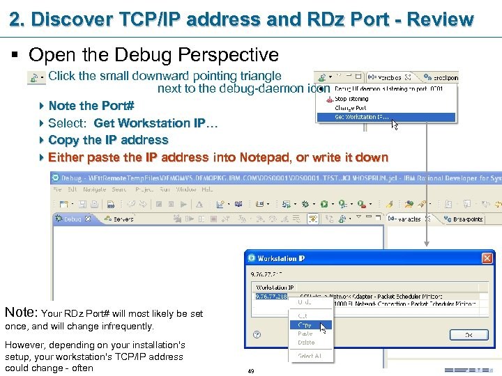 2. Discover TCP/IP address and RDz Port - Review § Open the Debug Perspective