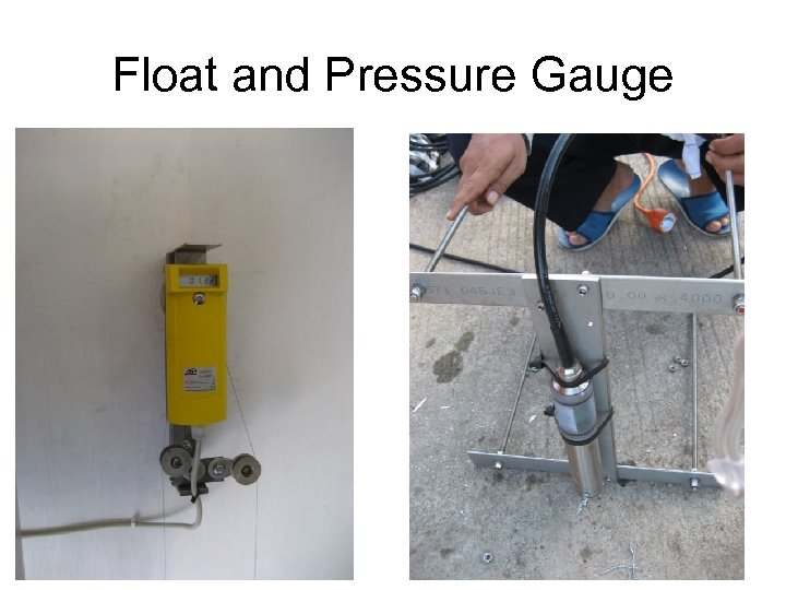 Float and Pressure Gauge