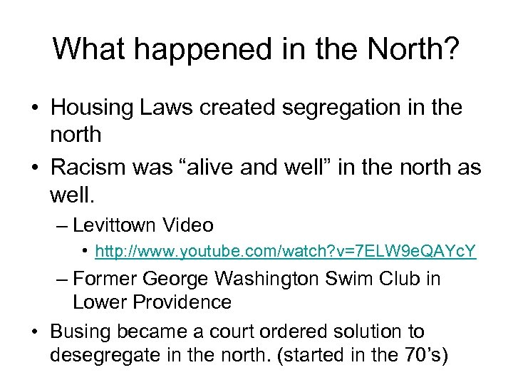 What happened in the North? • Housing Laws created segregation in the north •