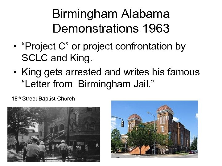 "Birmingham Alabama Demonstrations 1963 • ""Project C"" or project confrontation by SCLC and King."
