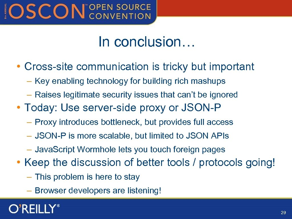 In conclusion… • Cross-site communication is tricky but important – Key enabling technology for