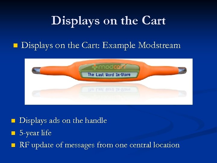 Displays on the Cart n Displays on the Cart: Example Modstream n Displays ads